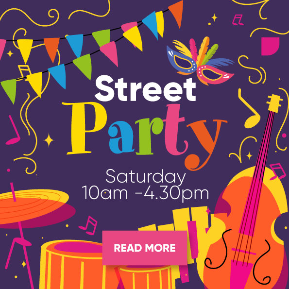 Street Party - Saturday 10am - 4:30pm