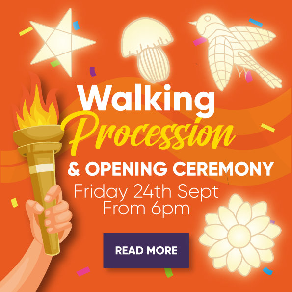 Walking Procession & Opening Ceremony - Friday 24th Sept From 6pm